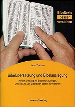 Bibelübersetzung Und Bibelauslegung