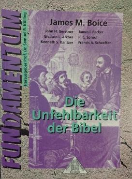 Die Unfehlbarkeit Der Bibel James M Boice Web