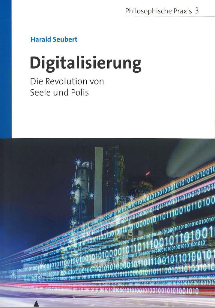 Digitalisierung Die Revolution Von Seele Und Polis