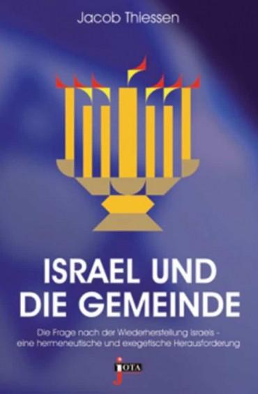 Israel Und Die Gemeinde Thiessen