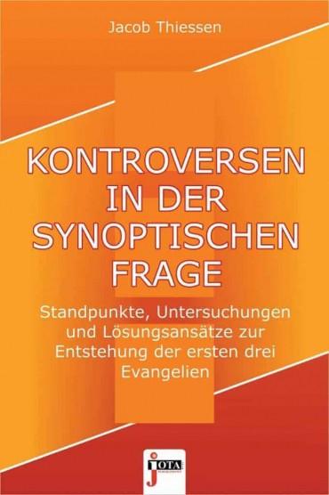 Kontroversen In Der Synoptischen Frage Thiessen Sth Basel