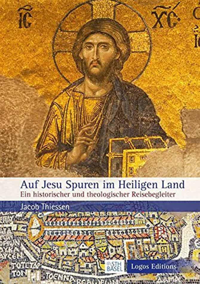 Sth Basel Auf Jesu Spuren Im Heiligen Land Jacob Thiessen Min