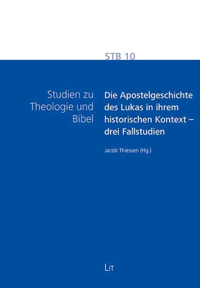Sth Basel Die Apostelgeschichte Des Lukas In Ihrem Historischen Kontext Drei Fallstudien