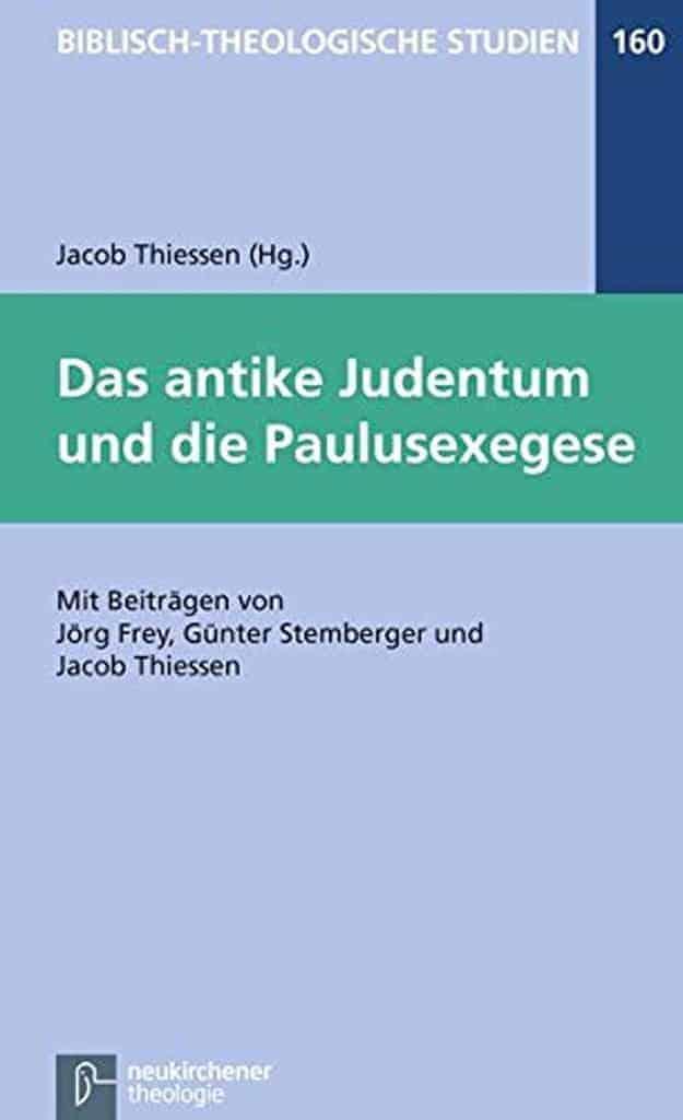 Sth Basel Jacob Thiessen Das Antike Judentum Und Die Paulusexegese