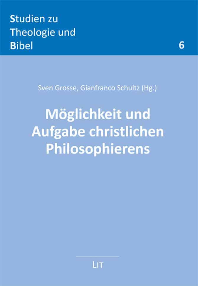 Sth Basel Moeglichkeit Und Aufgabe Christlichen Philosophierens