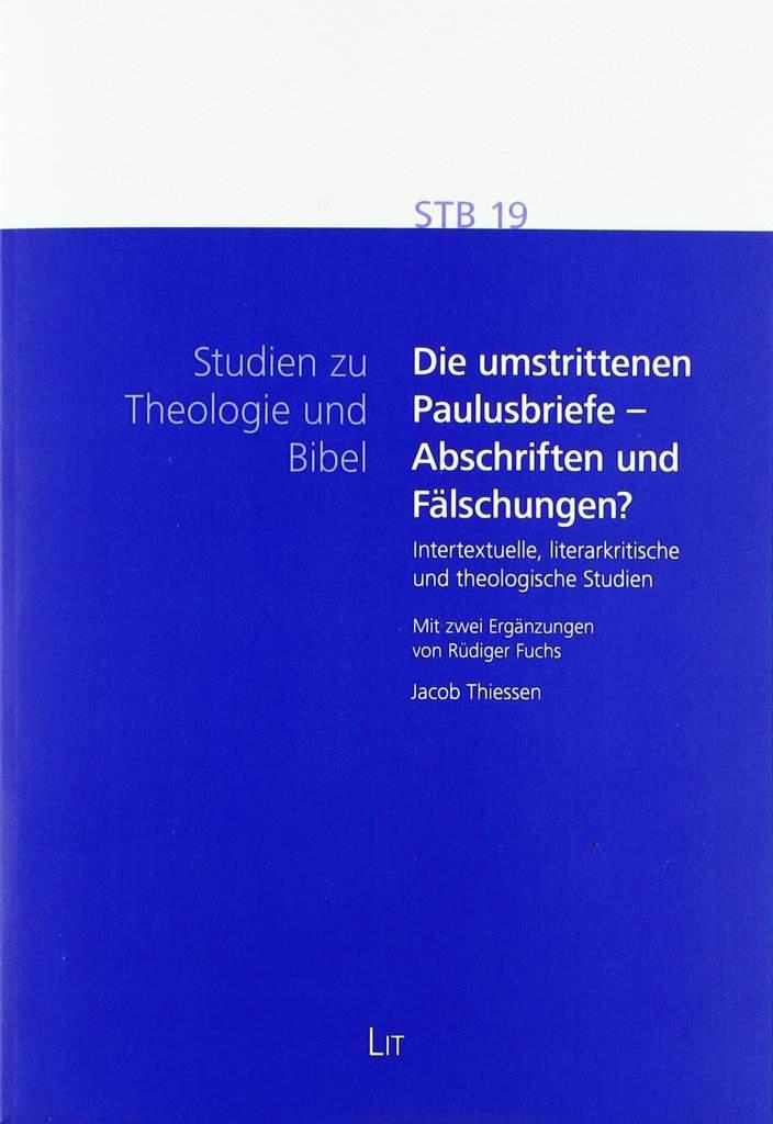Sth Basel Thiessen Die Umstrittenen Paulusbriefe Abschriften Und Faelschungen